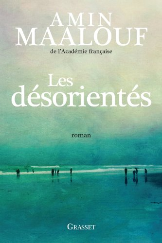Les dsorients - Amin Maalouf