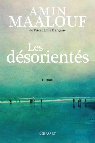 Les désorientés - Amin Maalouf