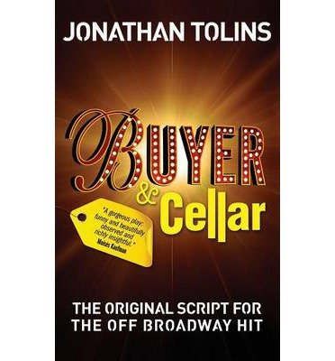 [(Buyer & Cellar)] [Author: Jonathan Tolins] published on (August, 2014) (Buyer And Cellar compare prices)