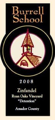 2008 Burrell School Vineyards Amador Zinfandel 750 Ml