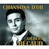 Chansons d'or : Gilbert B�caud, ses premi�res ann�es, volume 1 � 3 : l'int�grale - Coffret 3 CD