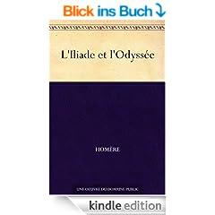 L'Iliade et l'Odyss�e (French Edition)