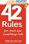 42 Rules for Your New Leadership Role...