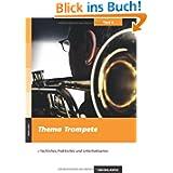 Clarino.extra Band 6: Thema Trompete