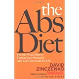 The Abs Diet: The Six-Week Plan to Flatten Your Stomach and Keep You Lean for Life ~ David Zinczenko