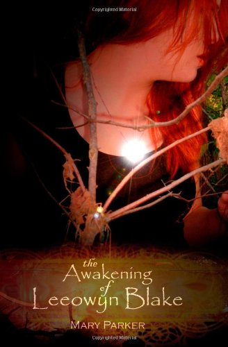 The Awakening of Leeowyn Blake (The Kahl'Nar Saga, #1)