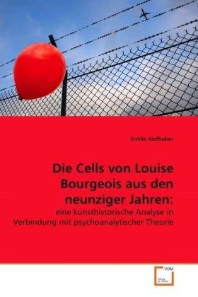 die-cells-von-louise-bourgeois-aus-den-neunziger-jahren-eine-kunsthistorische-analyse-in-verbindung-
