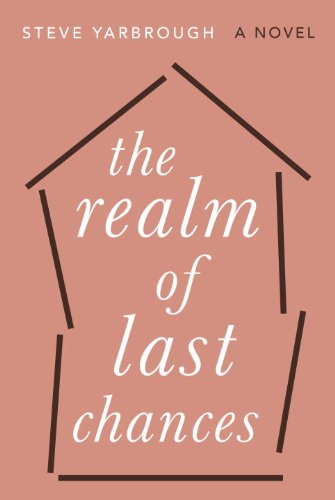 The Realm of Last Chances: A Novel