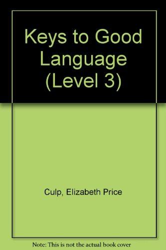 Keys to Good Language (Level 3)
