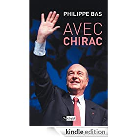 Avec Chirac (French Edition)