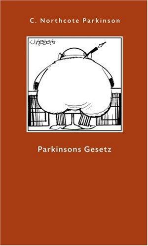 Parkinson Cyril Northcote, Parkinsons Gesetz.