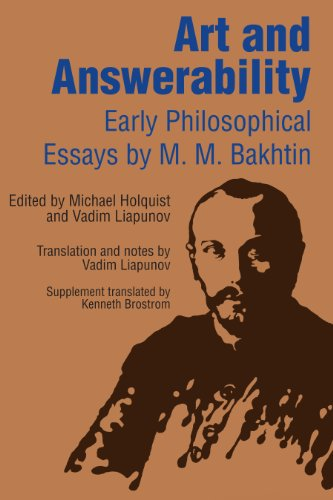 Art and Answerability: Early Philosophical Essays...