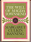 img - for The will of Magda Townsend;: A novel (A Cass Canfield book) book / textbook / text book