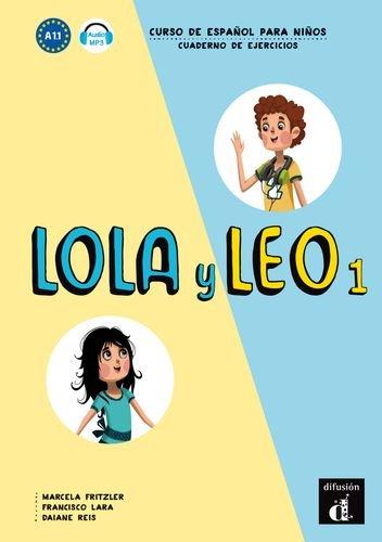 Lola y Leo 1 Cuaderno de ejercicios