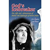 img - for God's Icebreaker: The Life and Adventures of Father Ted Hesburgh of Notre Dame book / textbook / text book
