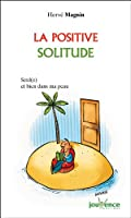 La positive solitude