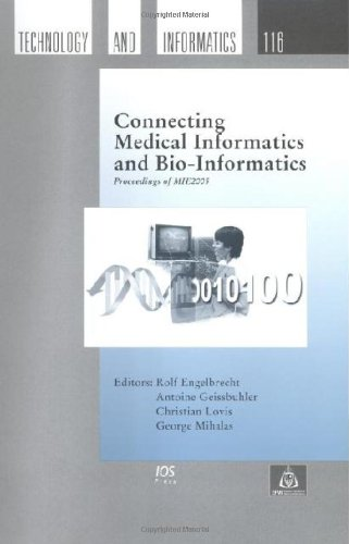 Connecting Medical Informatics and Bio-Informatics:  Proceedings of MIE2005 (Studies in Health Technology and Informatic