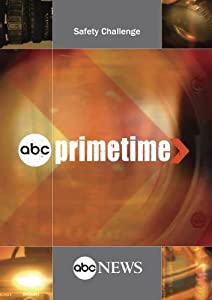 ABC News Primetime Safety Challenge
