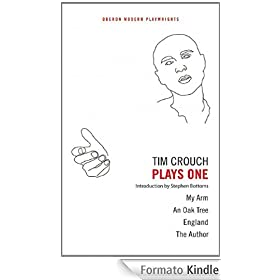 Tim Crouch: Plays One: 1 (Oberon Modern Playwrights)