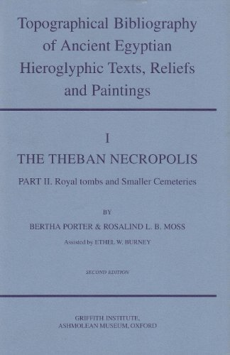 Topographical Bibliography of Ancient Egyptian Hieroglyphic Texts, Reliefs and Paintings: The Theban Necropolis v.1: The Theban Necropolis Vol 1