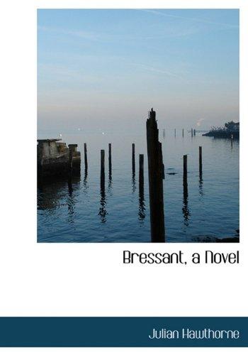 Bressant, a Novel