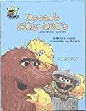 Oscar's silly ABC's and other stories (CTW Sesame Street book club) (0307241629) by Muntean, Michaela