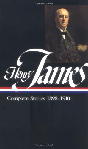 Henry James: Complete Stories 1898-1910 (Library of America)