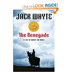 The Renegade by Jack Whyte