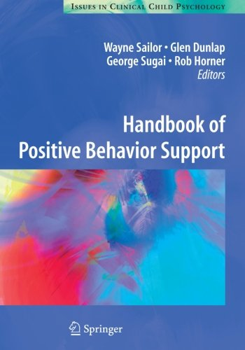 Handbook of Positive Behavior Support (Issues in Clinical...