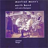 Criminal Tango by Manfred Mann's Earth Band (2011-09-06)