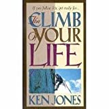 The Climb of Your Life (0800717287) by Jones, Ken
