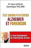 Tout savoir pour éviter Alzheimer et Parkinson...