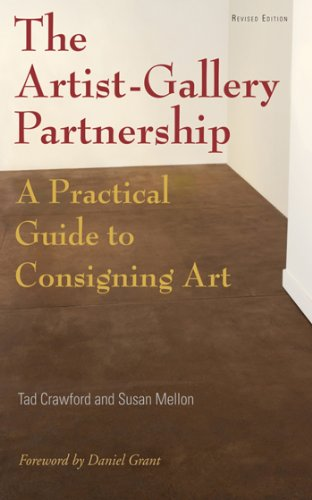 Download The Artist-Gallery Partnership: A Practical Guide to Consigning Art