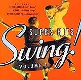 スーパー・ヒッツ・オブ・スウィング Volume 1