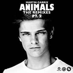 Animals (The Remixes, Pt. 2)
