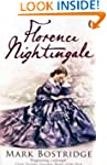 Florence Nightingale: The Woman and H...