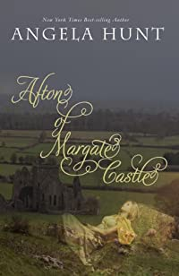 Afton Of Margate Castle by Angela Hunt ebook deal