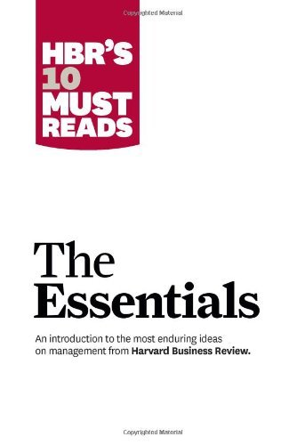 The Essentials: HBR's 10 Must Reads