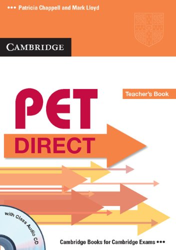 PET Direct Teacher's Book with Class Audio CD (Cambridge Books for Cambridge Exams)