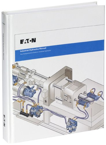 Industrial Hydraulics Manual 5th Ed. 2nd Printing
