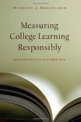 Measuring College Learning Responsibly: Accountability in...