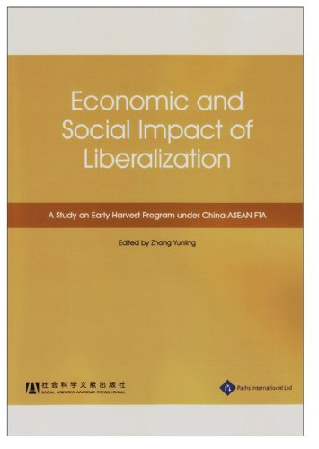 Economic and Social Impact of Liberalization: A Study on Early Harvest Program under China-ASEAN FTA (The Impact of Chan