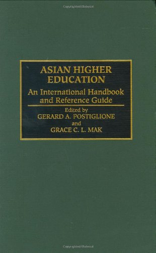 Asian Higher Education: An International Handbook and Reference Guide