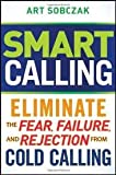img - for Smart Calling 1st (first) edition book / textbook / text book