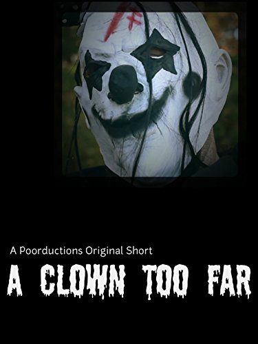 A Clown Too Far on Amazon Prime Instant Video UK