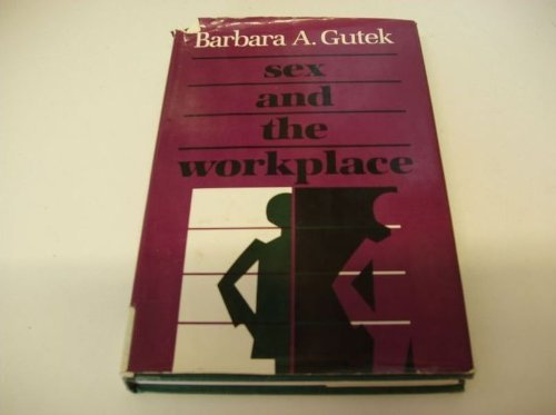 Sex and the Workplace: The Impact of Sexual Behavior