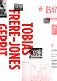 img - for Tobias Frere-Jones: Gerrit Noordzij Prize Exhibition book / textbook / text book