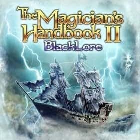 The Magician's Handbook II: BlackLore [Download]
