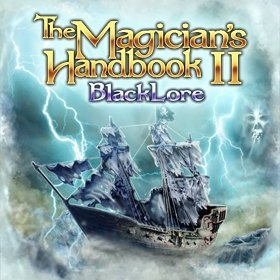 The Magician's Handbook II: BlackLore [Download]