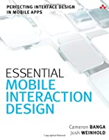 Essential Mobile Interaction Design Front Cover